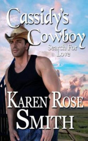 Cassidy's Cowboy av Karen Rose Smith (Heftet)
