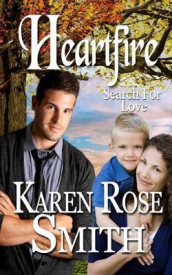 Heartfire av Karen Rose Smith (Heftet)