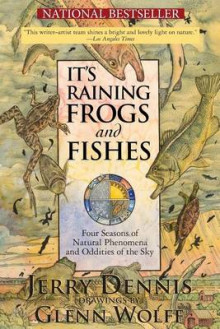 It's Raining Frogs and Fishes av Jerry Dennis (Heftet)