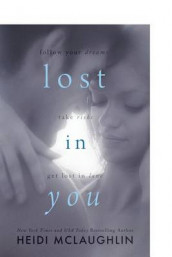Lost in You av Heidi McLaughlin (Heftet)