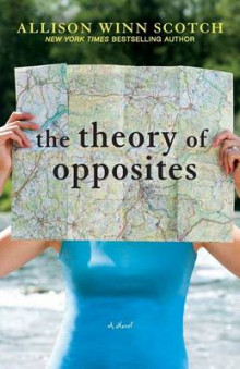 The Theory of Opposites av Allison Winn Scotch og Allison Winn Scotch (Heftet)