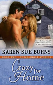 Crazy for Home av Karen Sue Burns (Heftet)