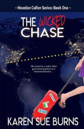 The Wicked Chase av Karen Sue Burns (Heftet)