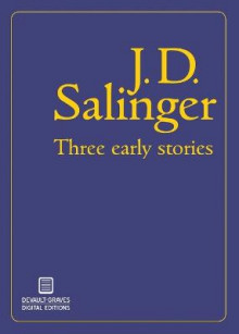 Three Early Stories av J D Salinger (Heftet)