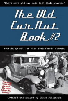 The Old Car Nut Book #2 av David Dickinson (Heftet)