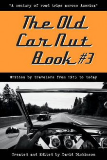 The Old Car Nut Book #3 av David Dickinson (Heftet)