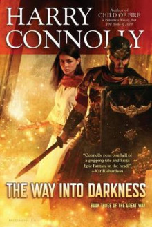 The Way Into Darkness av Harry Connolly (Heftet)
