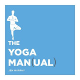 Omslag - The Yoga Man(ual)
