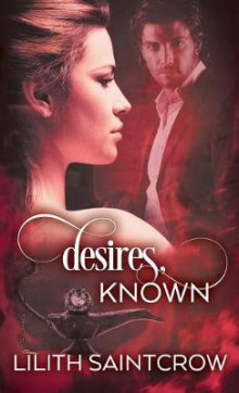 Desires, Known av Lilith Saintcrow (Heftet)