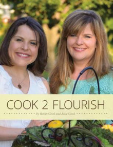 Cook 2 Flourish av Robin Cook og Julie Cook (Heftet)