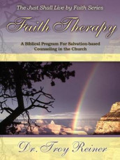 Faith Therapy av Troy D Reiner (Heftet)