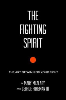 The Fighting Spirit av George Foreman og Mary McAllary (Innbundet)