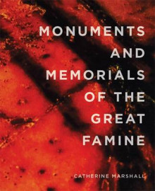 Monuments and Memorials of the Great Famine av Catherine Marshall (Heftet)