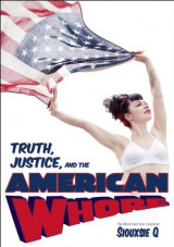 Omslag - Truth, Justice, and the American Whore