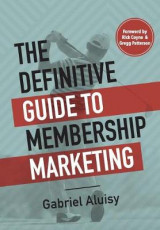 Omslag - The Definitive Guide to Membership Marketing