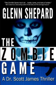 The Zombie Game av Glenn Shepard (Heftet)