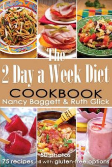 The 2 Day a Week Diet Cookbook av Nancy Baggett og Ruth Glick (Heftet)
