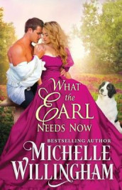 What the Earl Needs Now av Michelle Willingham (Heftet)