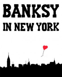 Banksy In New York av Ray Mock (Innbundet)