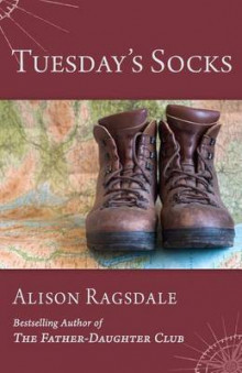 Tuesday's Socks av Alison Ragsdale (Heftet)