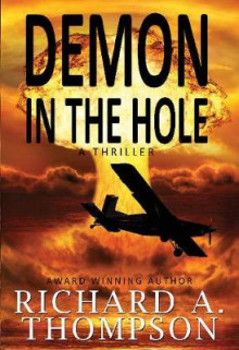 Demon in the Hole av Richard A. Thompson (Heftet)