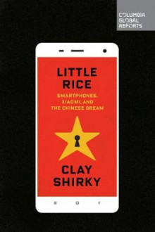 Little Rice av Clay Shirky (Heftet)