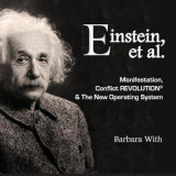 Omslag - Einstein, Et. Al Manifestation, Conflict Revolution & the New Operating System
