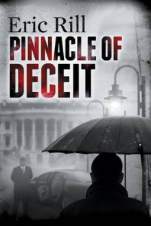 Pinnacle of Deceit av Eric Rill (Heftet)