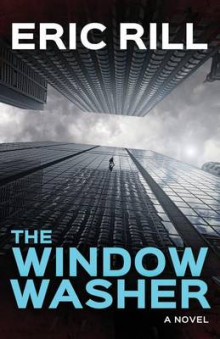 The Window Washer av Eric Rill (Heftet)