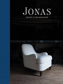 Jonas: the Art of Fine Upholstery av Don Freeman (Innbundet)