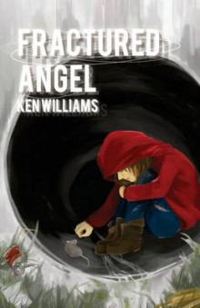 Fractured Angel av Ken Williams (Heftet)