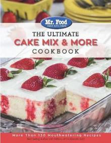 Mr Food Cake Mix Cookbook
