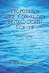 Omslag - Proposing a New Cosmology Beyond Death Science
