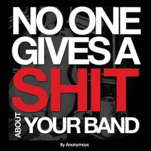 No One Gives A Shit About Your Band av Anonymous Anonymous (Heftet)