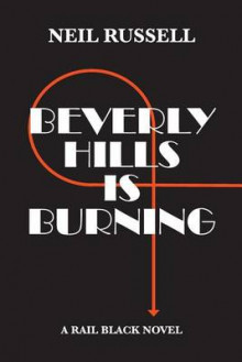 Beverly Hills Is Burning av Neil Russell (Heftet)