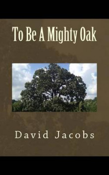 To Be a Mighty Oak av David Jacobs (Heftet)