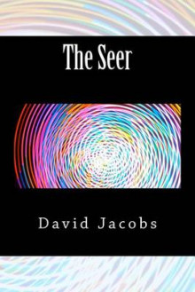 The Seer av David Jacobs (Heftet)