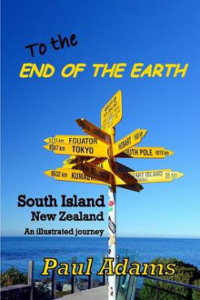 To the End of the Earth av Paul Adams (Heftet)