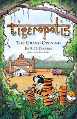 Omslag - Tigeropolis - The Grand Opening: No. 2