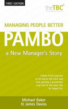 Managing People Better - PAMBO av Michael Baker og James Davies (Heftet)