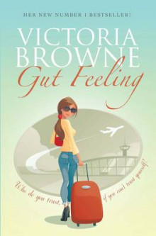 Gut Feeling av Victoria Browne (Heftet)