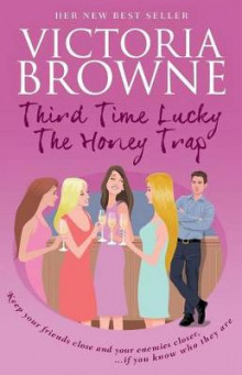 Third Time Lucky av Victoria Browne (Heftet)