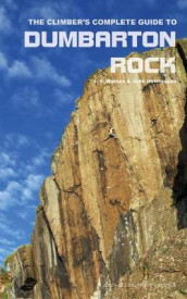 The Climber's Complete Guide to Dumbarton Rock av John Hutchinson og J S Watson (Heftet)