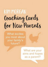 Omslag - Coaching Cards for New Parents (Shortlisted for the Loved By Parents Awards)