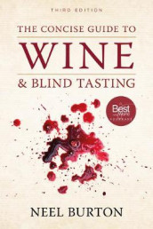 The Concise Guide to Wine and Blind Tasting, third edition av Neel Burton (Heftet)