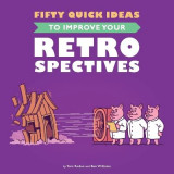 Omslag - Fifty Quick Ideas to Improve Your Retrospectives