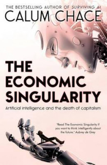 The Economic Singularity av Calum Chace (Heftet)