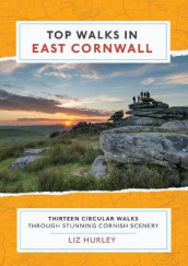 Top Walks in East Cornwall av Liz Hurley (Heftet)