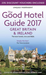 Omslag - The Good Hotel Guide 2017 Great Britain & Ireland