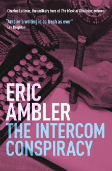 The Intercom Conspiracy av Eric Ambler (Heftet)